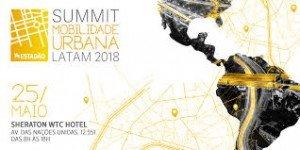 Summit Mobilidade Urbana LATAM 2018 @ Sheraton WTC Hotel
